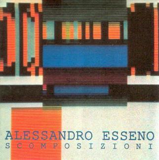 ALESSANDRO ESSENO - Scomposizioni QRNCD 5906E