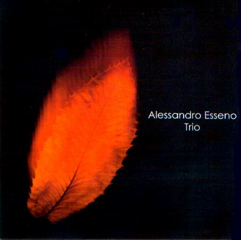 ALESSANDRO ESSENO - Alessandro Esseno trio QRNCD 6000