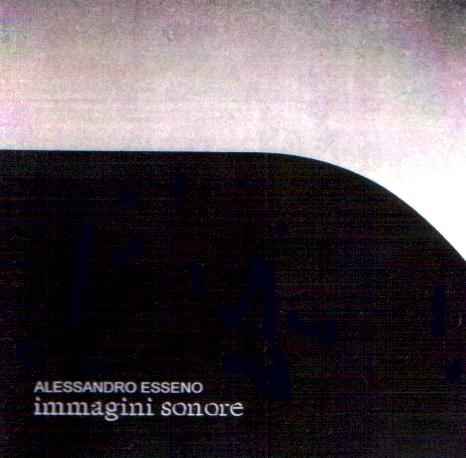 ALESSANDRO ESSENO - Immagini sonore QRNCD 5902
