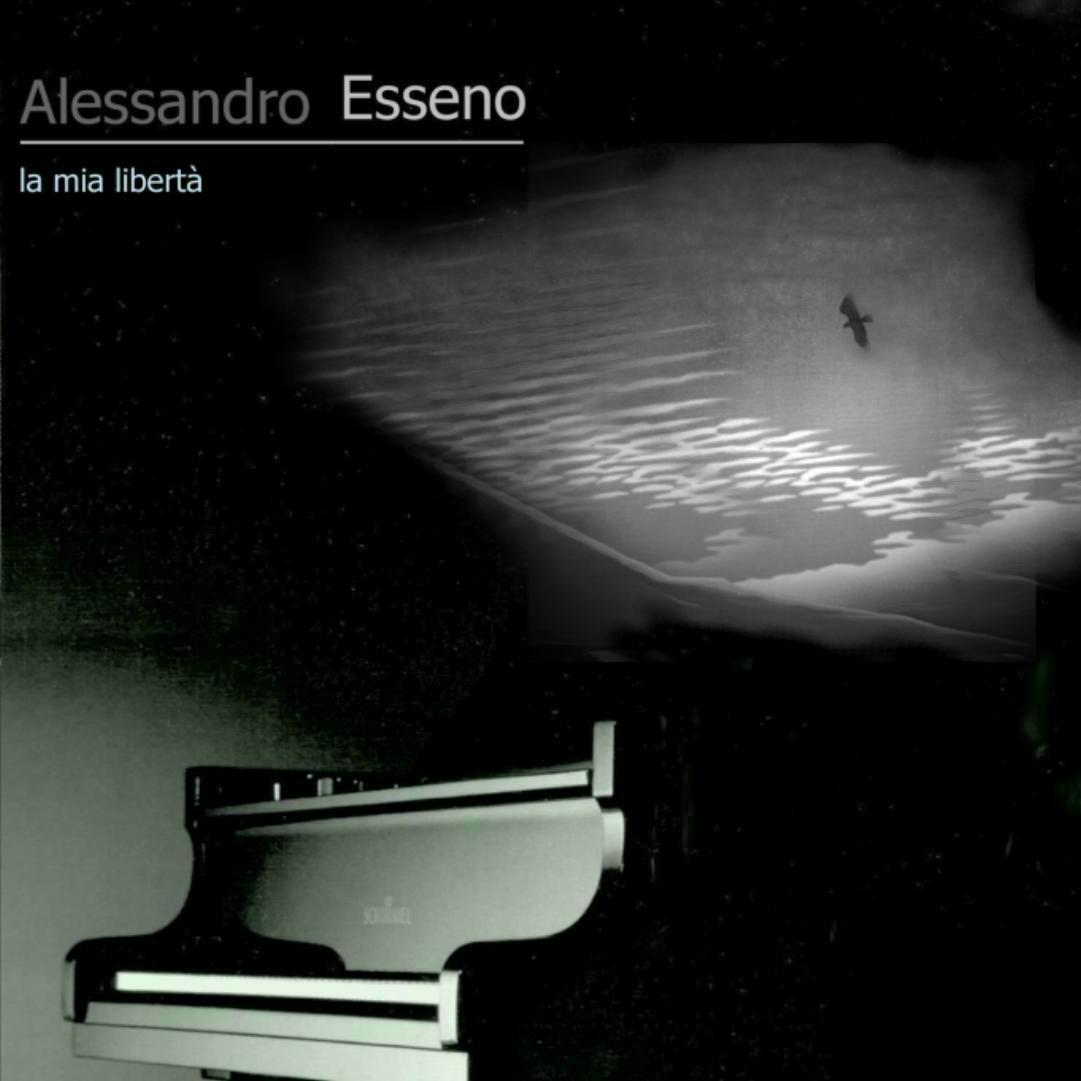 ALESSANDRO ESSENO - La mia libertà QRNCD 6006
