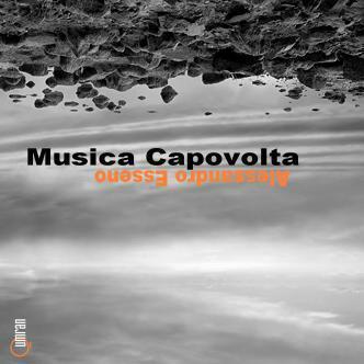 ALESSANDRO ESSENO - Musica capovolta (Per archi e marimbe) QRNCD 6011