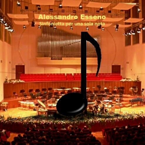 ALESSANDRO ESSENO - Sinfonietta per una sola nota QRNCD 6014